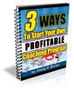 Thumbnail 3 Ways To Start Your Own Highly Profitable Coaching Program